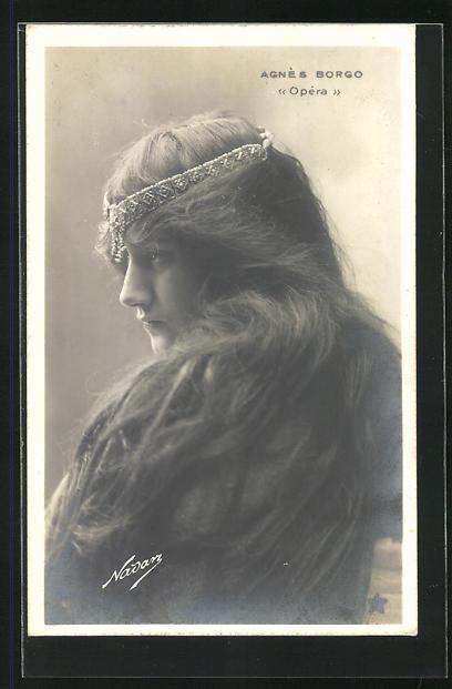 Foto-AK Nadar Nr. 846: Portrait Agnes Borgo mit Kopfschmuck, Opera