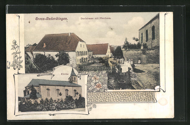 AK Gross-Rederchingen, Dorfstrasse mit Pfarrhaus, Kirche
