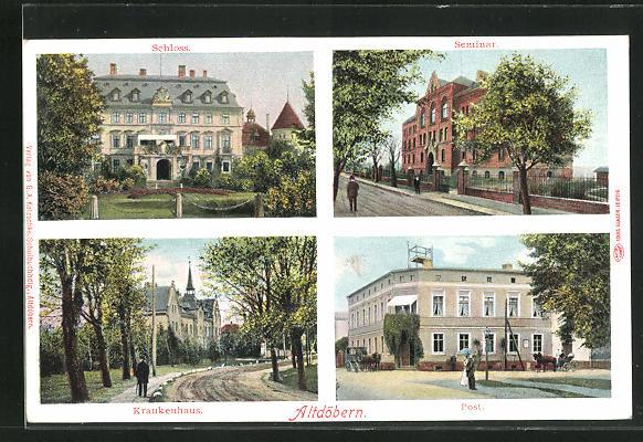 AK Altdöbern, Blick auf Schloss, Seminar, Krankenhaus und Post