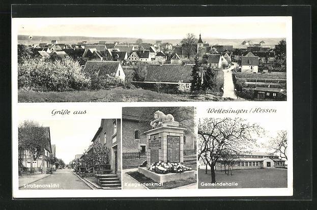 AK Wettesingen / Hessen, Strassenansicht, Kriegerdenkmal, Gemeindehalle, Ortspartie mit Kirche