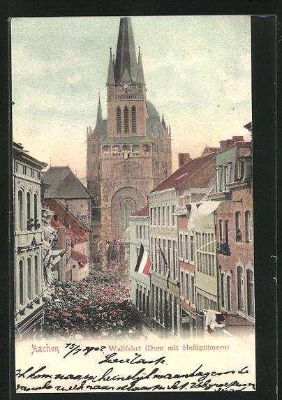 AK Aachen, Wallfahrt, Dom mit Heiligtümern
