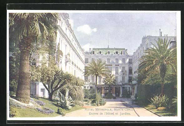 AK Monte-Carlo, Hotel Métropole, Entrée de l`Hotel et Jardins