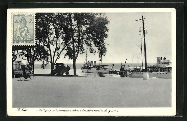 AK Lobito, Antiga ponte, vendo se atracados dois navios de guerra