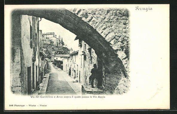 AK Perugia, Via del Cardellino e Arco sopra il quale passa la Via Appia