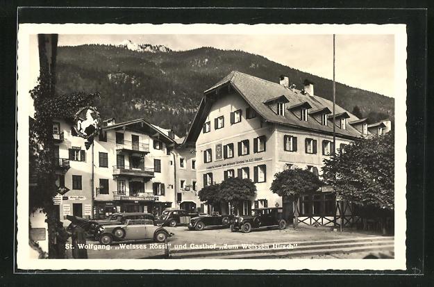 AK St. Wolfgang, Gasthaus Weisses Rössl & Gasthaus Zum weissen Hirsch