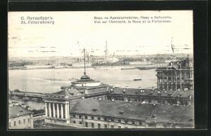 AK St.-Petersbourg, Vue sur l`Amiraute, la Neva et la Forteresse