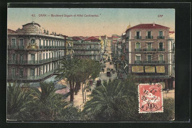 AK Oran, Boulevard Seguin et Hotel Continental