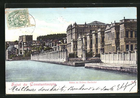 AK Constantinople, Palais de Dolma-Bachtche