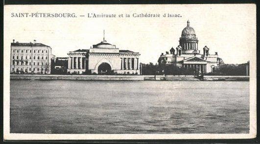 AK Saint-Petersbourg, L`Amiraute et la Cathedrale d`Isaac