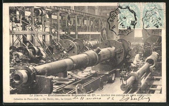 AK Le Havre, Etablissements Schneider et Cie, Atelier des canons de gros calibre