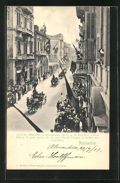 AK Alexandrie, Arrivée oficielle de le Khédive Abbas Hilmy II 3. Défilé des Ministres