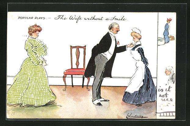 Künstler-AK L. Thackeray: The Wife without a smile, Hausherr mit Ehefrau und Dienstmädchen 0