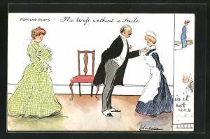Künstler-AK L. Thackeray: The Wife without a smile, Hausherr mit Ehefrau und Dienstmädchen