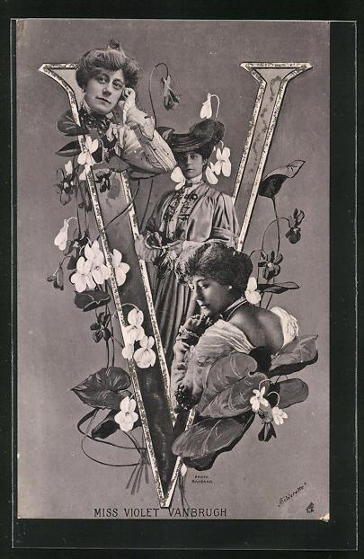 AK Portraits Schauspielerin Miss Violet Vanbrugh mit Blumen und der Buchstabe V 0