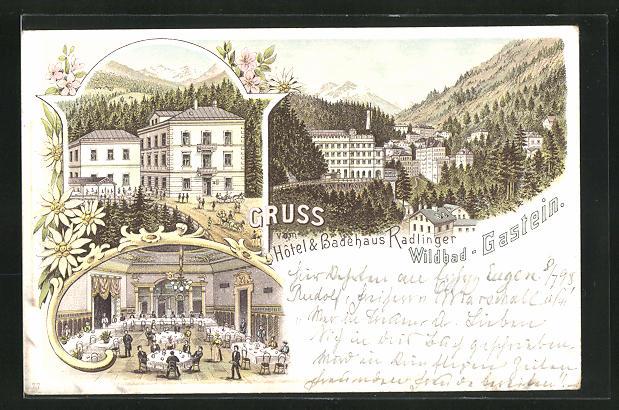 Lithographie Bad-Gastein, Hotel & Badehaus Radlinger, Ortsansicht