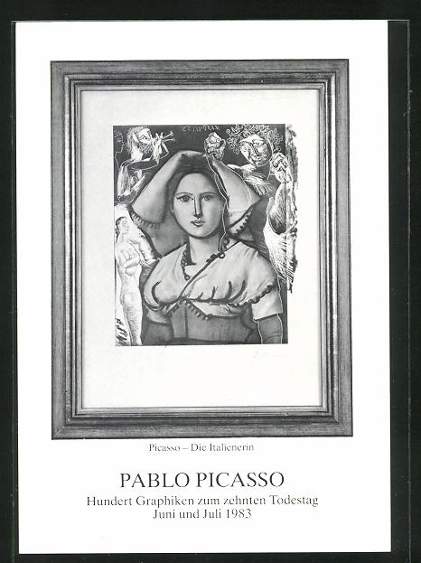Künstler-AK sign. Pablo Picasso: Die Italienerin, zum 10. Todestag Pablo Picassos 1983