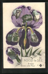 AK Noisy-le-Sec, Je vous envoie cette Fleur, Ortsansichten in der Blüte