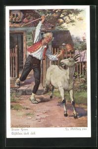 Künstler-AK Georg Mühlberg: Schneider jagt die Ziege mit der Peitsche