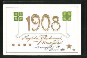 Präge-AK Jahreszahl 1908, Neujahrsglückwunsch mit Kleeblättern