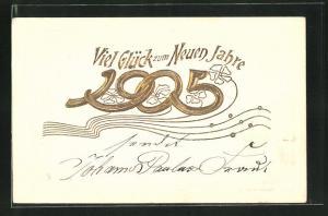 Präge-AK Jahreszahl 1905, Neujahrsglückwunsch mit Kleeblättern in goldener Schrift