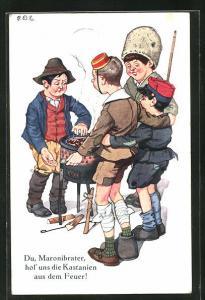 Künstler-AK P. O. Engelhard (P.O.E.): Soldatenjungen und Maronibrater, Hol` uns die Kastanien aus dem Feuer