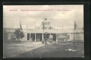 AK St-Trond, Ausstellung / Exposition Provinciale du Limbourg 1907, Entrée Principale