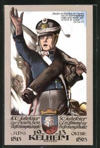 Künstler-AK Kelheim, 100 Jahrfeier Deutsche Befreiungskämpfe 1813, 50 Jahrfeier der Eröffnung der Befreiungshalle 1863