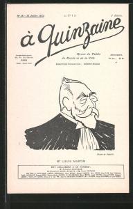 AK Karikatur, Portrait Politiker Louis Martin, à Quinzaine