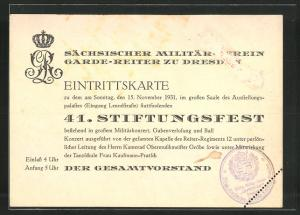 Eintrittskarte Dresden, 41. Stiftungsfest Sächsischer Militärverein Garde-Reiter zu Dresden 1931