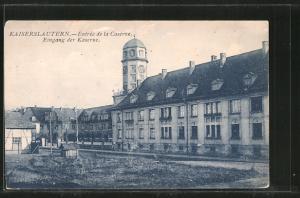 AK Kaiserlautern, Entree de la Caserne, Eingang der Kaserne