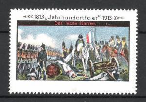 Reklamemarke Befreiungskriege, Jahrhundertfeier 1813-1913, das letzte Karree