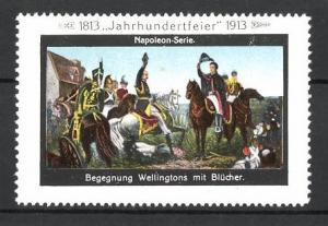 Reklamemarke Befreiungskriege, Jahrhundertfeier 1813-1913, Begegnung Wellingtons mit Blücher