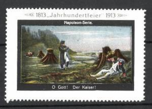 Reklamemarke Befreiungskriege, Jahrhundertfeier 1813-1913, O Gott! Der Kaiser!