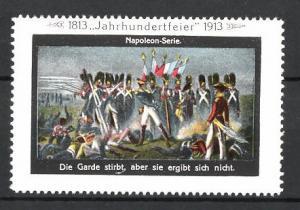 Reklamemarke Befreiungskriege, Jahrhundertfeier 1813-1913, Die Garde stirbt, aber sie ergibt sich nicht