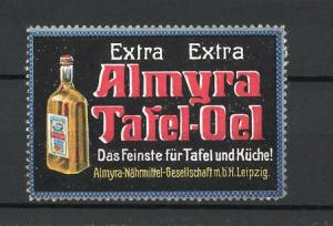 Reklamemarke Almyra Tafel-Oel, Almyra-Nährmittel-Gesellschaft mbH in Leipzig, Oelflasche
