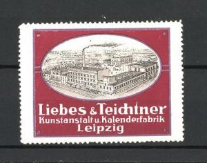 Reklamemarke Liebes & Teichtner Kunstanstalt und Kalendrfabrik in Leipzig, Fabrikgelände