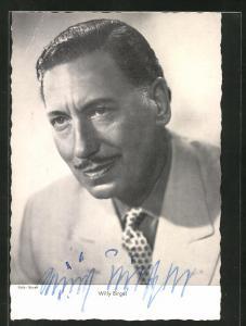 AK Schauspieler Willy Birgel ernst blickend mit Autogramm