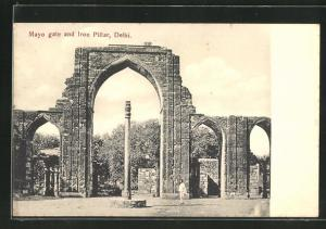 AK Delhi, Mayo gate and Iron Pillar