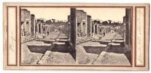 Stereo-Fotografie Fotograf unbekannt, Ansicht Pompeji, Strassenansicht