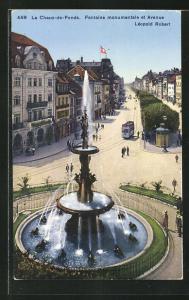 AK La Chaux-de-Fonds, Fontaine monumentale et Avenue Léopold Robert, Strassenbahn