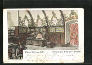 AK Wien, Gasthaus Wiener Rathauskeller, Vorraum zum Rathsherren-Stübchen