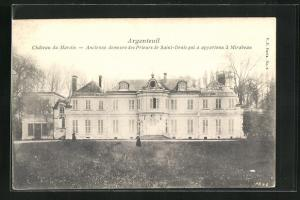 AK Argenteuil, Chateau du Marais, Ancienne demeure des Prieurs de Saint-Denis qui a appartenu a Mirabeau