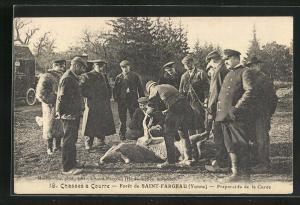 AK Saint-Fargeau, Préparatifs de la Curée, Jäger neben der Beute