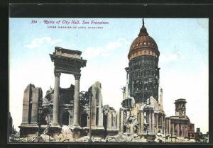 AK San Francisco, Ruins of City Hall after disaster of April 19-20-1906, Gebäude nach dem Erdbeben