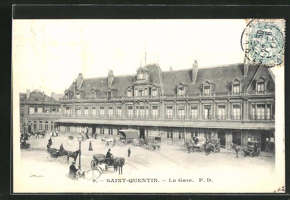 AK Saint-Quentin, La gare, Bahnhof und Pferdekutschen 0