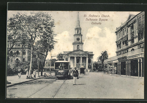 AK Calcutta, St. Andrews church, Dalhousie Square, Ortspartie mit Strassenbahn 0