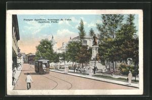 AK Santiago de Cuba, Parque Aguilera, Strassenpartie mit Strassenbahn