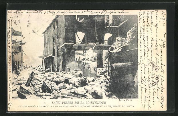 AK Saint-Pierre, Le Grand-Hotel dont les Habitants furent surpris Pendant le Dèjeuner du Matin, Vulkan 0