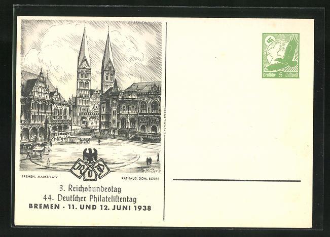 AK Bremen, 44. Deutscher Philatelistentag 1938, Marktplatz mit Rathaus, Dom und Börse, Ganzsache 0