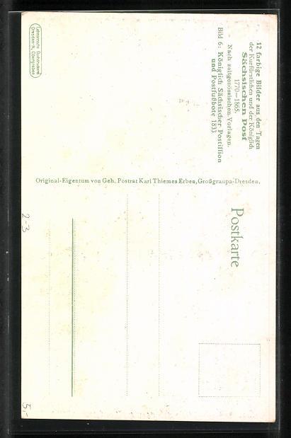 Künstler-AK Königlich Sächsischer Postillion und Postfussbote 1833 1